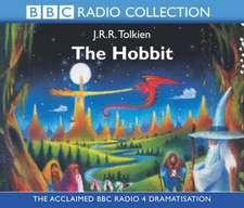 The Hobbit: The Acclaimed Radio 4 Dramatisation