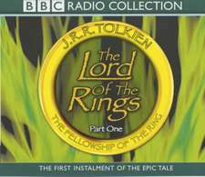 The Lord Of The Rings Part One: The Fellowship Of The Ring