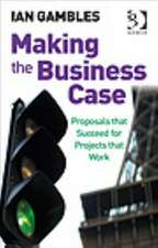 Gambles, I: Making the Business Case