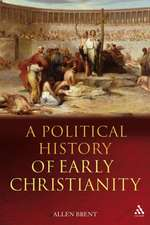 A Political History of Early Christianity