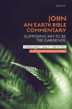 John: An Earth Bible Commentary: Supposing Him to Be the Gardener