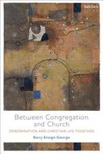 Between Congregation and Church: Denomination and Christian Life Together