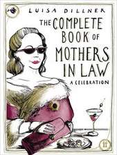 The Complete Book of Mothers-In-Law