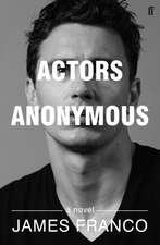 Franco, J: Actors Anonymous