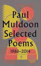 Muldoon, P: Selected Poems 1968-2014
