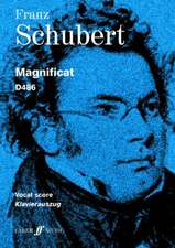 Schubert: Magnificat: For SATB Chorus, Soloists and Orchestra