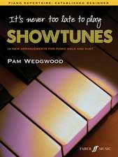 It's Never Too Late to Play Showtunes