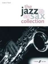 The Jazz Sax Collection (Tenor/Soprano Saxophone)