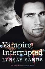 Vampire, Interrupted
