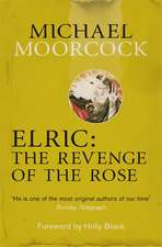 Elric: The Revenge of the Rose