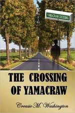 The Crossing of Yamacraw