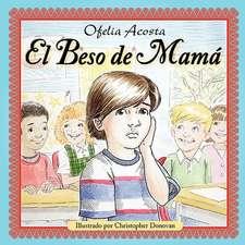 El Beso de Mama