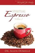 Spiritual Espresso Vol 3