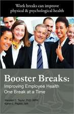 Booster Breaks:  Improving Employee Health One Break at a Time