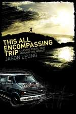 This All Encompassing Trip (Chasing Pearl Jam Around the World):  God's Whispers