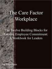 The Care Factor Workplace