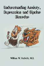 Understanding Anxiety, Depression and Bipolar Disorder