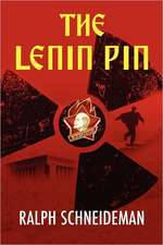The Lenin Pin:  Reclaiming the Passage from Boy to Man