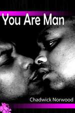 You Are Man