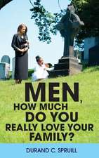 Men, How Much Do You Really Love Your Family?