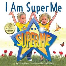 I Am Super Me