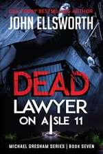 Dead Lawyer on Aisle 11