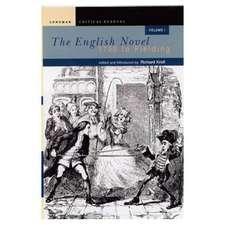 The English Novel, Vol I:  1700 to Fielding