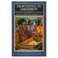From Testing to Assessment:  English as an International Language