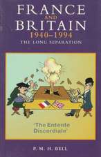 France and Britain, 1940-1994:  The Long Separation
