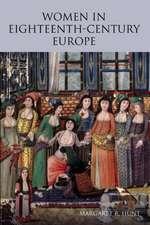Women in Eighteenth-Century Europe