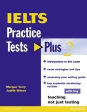 IELTS Practice Tests Plus 2 with Key