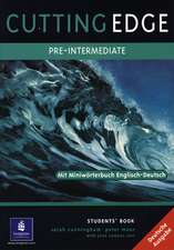 Cutting Edge Pre-Intermediate Student's Book. German Edition