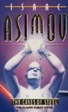Asimov, I: Caves of Steel