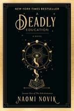 DEADLY EDUCATION, A