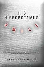 His Hippopotamus Smile