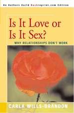 Is It Love or is It Sex?