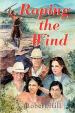 Roping the Wind
