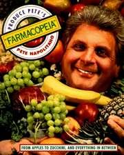 """Produce Pete's """"Farmacopeia"""""""