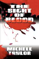 The Sight of Blood