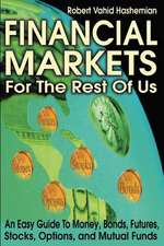 Financial Markets for the Rest of Us