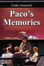 Paco's Memories