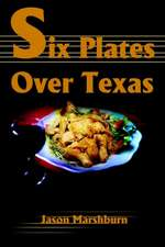 Six Plates Over Texas