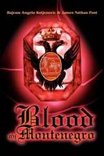 Blood of Montenegro
