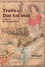Trails to DOS Encinos