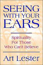 Seeing with Your Ears