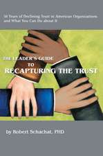 The Leader's Guide to Recapturing the Trust