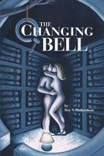 The Changing Bell