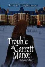 Trouble at Garrett Manor