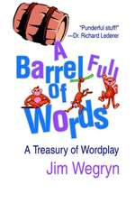 A Barrel Full of Words