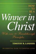 How to Be a Winner in Christ